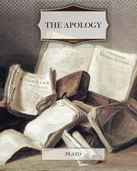 The Apology 1st Edition 9781466269187 1466269189