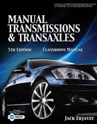 Today's Technichian: Manual Transmissions and Transaxles Classroom Manual 4th Edition 9781435426856 1435426851