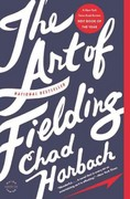 The Art of Fielding 1st Edition 9780316126670 0316126675