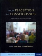 From Perception to Consciousness 1st Edition 9780199909841 0199909849