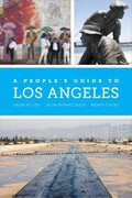 A People's Guide to Los Angeles 1st Edition 9780520953345 0520953347