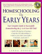 Homeschooling: The Early Years 0 9780761520283 0761520287