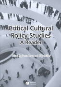 Critical Cultural Policy Studies 1st edition 9780631223009 0631223002