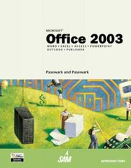 Microsoft Office 2003, Introductory Course 1st edition 9780619183875 061918387X