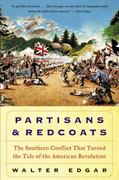 Partisans and Redcoats 1st Edition 9780380806430 0380806436
