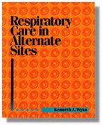 Respiratory Care In Alternative Sites 1st edition 9780827376793 0827376790