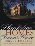 Plantation Homes of the James River 0 9780807842782 0807842788