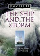 The Ship and the Storm: Hurricane Mitch and the Loss of the Fantome 1st edition 9780071355261 007135526X