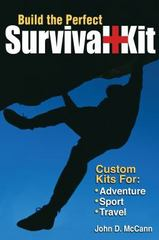Build the Perfect Survival Kit 0 9780873499675 0873499670