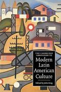 The Cambridge Companion to Modern Latin American Culture 1st Edition 9780521636513 0521636515