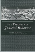 The Pioneers of Judicial Behavior 0 9780472068227 0472068229