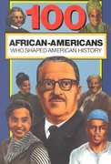 100 African-Americans Who Shaped American History 0 9780912517186 0912517182