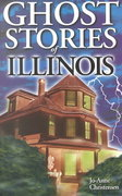 Ghost Stories of Illinois 0 9781551052397 1551052393