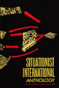 Situationist International Anthology: Revised and Expanded Edition 0 9780939682041 0939682044