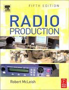 Radio Production 5th edition 9780240519722 0240519728
