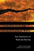 The Crack in the Cosmic Egg 2nd edition 9780892819942 0892819944