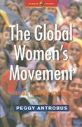The Global Women's Movement 1st Edition 9781842770177 1842770179