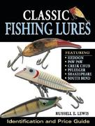 Classic Fishing Lures 0 9780873499330 0873499336