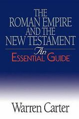 The Roman Empire and the New Testament 1st Edition 9780687343942 0687343941