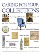 Caring for Your Collections 1st Edition 9780810931749 0810931745