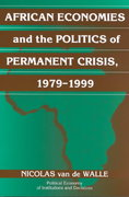 African Economies and the Politics of Permanent Crisis, 1979-1999 1st Edition 9780521008365 0521008360