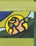 A Concise History of Canada's First Nations 4th edition 9780195424157 0195424158