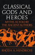 Classical Gods and Heroes 0 9780688052799 0688052797