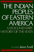 The Indian Peoples of Eastern America 1st Edition 9780195027419 0195027418