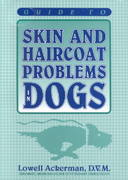 Guide to Skin and Haircoat Problems in Dogs 0 9780931866654 0931866650