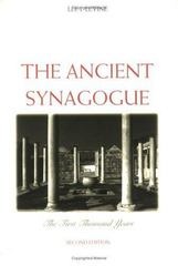 The Ancient Synagogue 2nd Edition 9780300106282 0300106289
