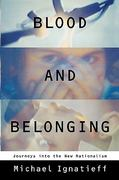 Blood and Belonging 1st Edition 9780374524487 0374524483