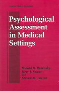 Psychological Assessment in Medical Settings 1st edition 9780306484537 0306484536
