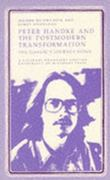 Peter Handke and the Postmodern Transformation 0 9780826204202 0826204201