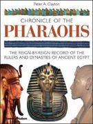 Chronicle of the Pharaohs 1st Edition 9780500286289 0500286280