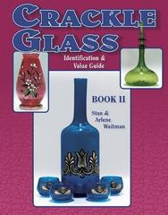 Crackle Glass Identification & Value Guide, Book II 2nd edition 9781574320145 1574320149