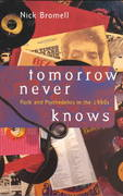 Tomorrow Never Knows 1st edition 9780226075624 0226075621