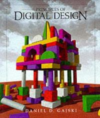 Principles of Digital Design 1st Edition 9780133011449 0133011445