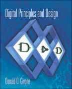 Digital Principles and Design 1st Edition 9780072525038 0072525037