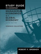 Study Guide to Accompany Managerial Economics in a Global Economy, Sixth Edition 6th edition 9780195319699 0195319699