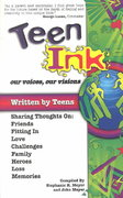 Teen Ink, Our Voices, Our Visions 0 9781558748163 1558748164
