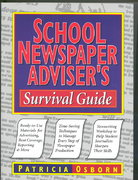 School Newspaper Adviser's Survival Guide 1st edition 9780787966249 078796624X