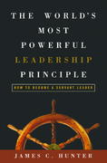 The World's Most Powerful Leadership Principle 1st Edition 9781578569755 1578569753