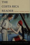 The Costa Rica Reader 1st Edition 9780822333722 0822333724