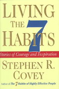 Living the 7 Habits 1st edition 9780684846644 0684846640