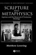 Scripture and Metaphysics 1st edition 9781405117333 1405117338