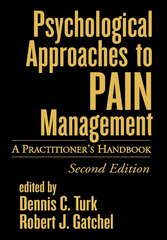 Psychological Approaches to Pain Management 2nd edition 9781572306424 1572306424