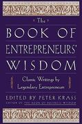 The Book of Entrepreneurs' Wisdom 1st edition 9780471345091 0471345091