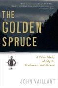 The Golden Spruce 1st Edition 9780393328646 0393328643