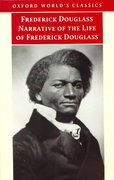Narrative of the Life of Frederick Douglass, an American Slave 0 9780192832504 0192832506