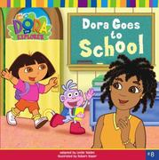 Dora Goes to School 0 9780689864940 0689864949